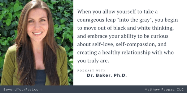 podcast-with-dr-baker-self-love-and-self-compassion-on-beyond-your-past