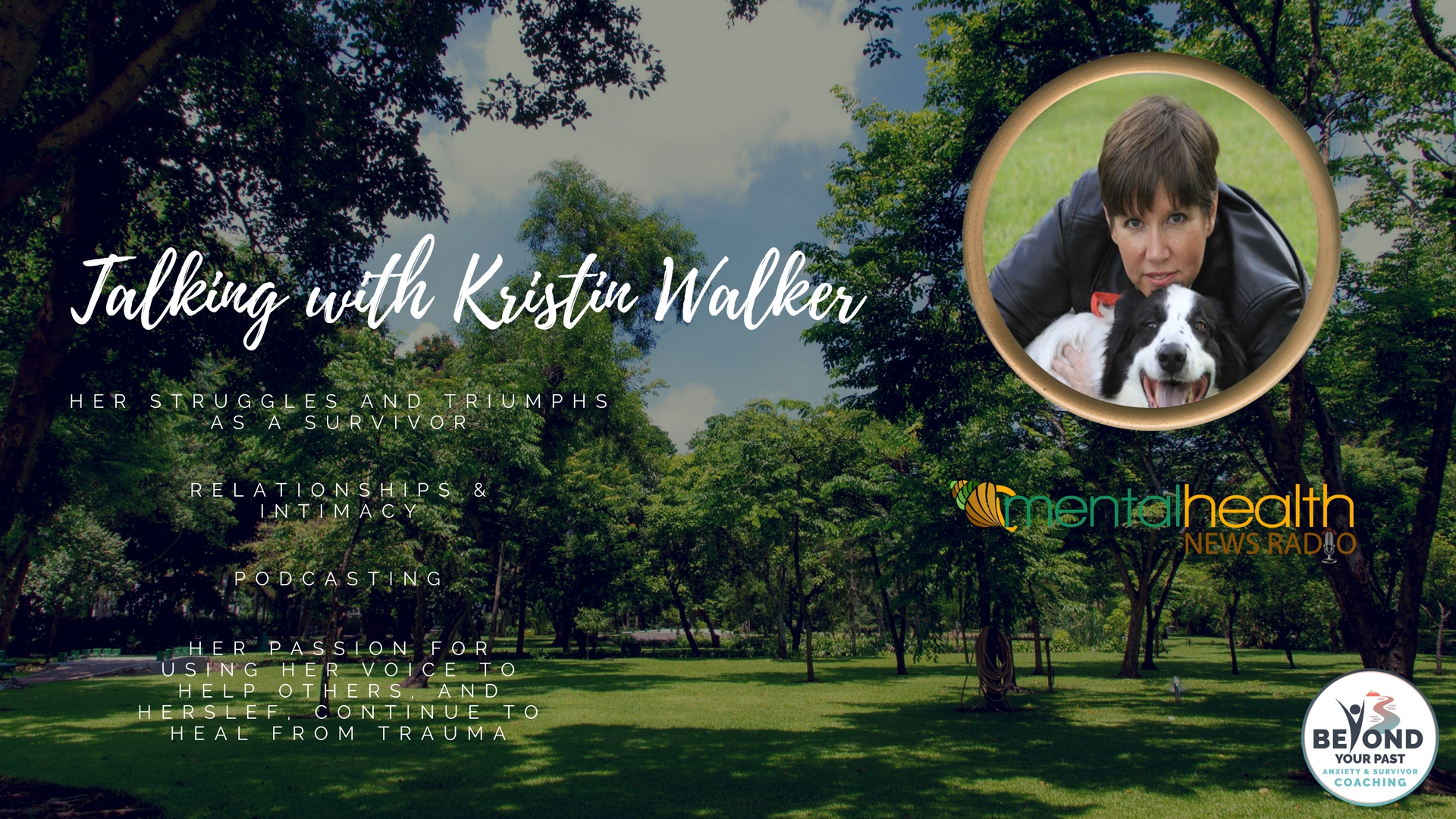 Kristin Walker; Survivor, CEO, and Passionate about using her voice for others.