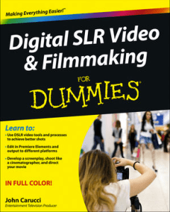 Digital SLR Video & Filmmaking for Dummies #Review