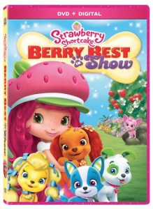 Strawberry Shortcake: Berry Best in Show DVD #Giveaway #BerryBestInShow