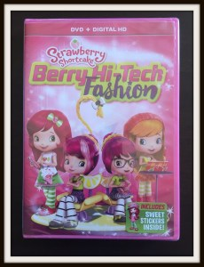 Strawberry Shortcake Berry Hi-Tech Fashion on DVD #StrawberryShortcake #Review