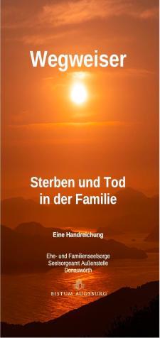 Wegweiser Sterben und Tod in der Familie