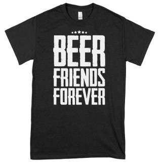 Beer Friends Forever T-Shirt