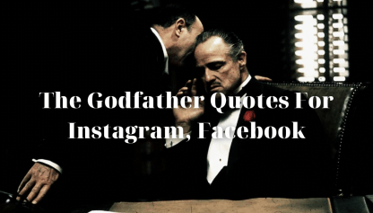 19 The Godfather Quotes For Instagram Facebook Captions Pictures 1080x1080pixels – High Resolution
