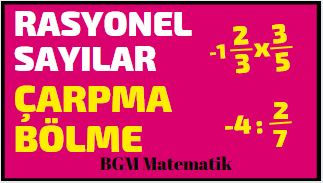 Rasyonel Sayılarda Çarpma Bölme VİDEO / 7 Sınıf Matematik