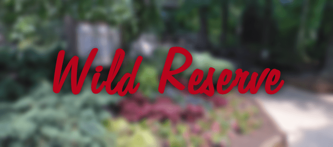 Wild Reserve