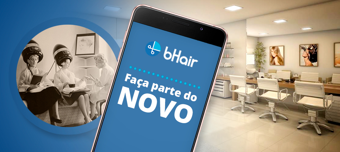 Conheça o novo bHair App