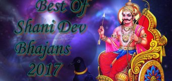 Beautiful Best Ever Shri Shani Dev Bhajans 2017 Full Mp3 Lyrics