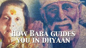 How Baba Guides You in Dhyaan
