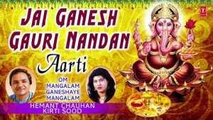 Jai Ganesh Gauri Nandan Aarti I HEMANT CHAUHAN, KIRTI SOOD I Full Audio Song I Om Mangalam