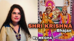 SHREE KRISHNA GOVIND HARE MURARI | KRISHNA BHAJAN | | MEGHA MISHRA | DIVINE CHANTS