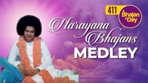 411 - Narayana Bhajans Medley | Radio Sai Bhajans