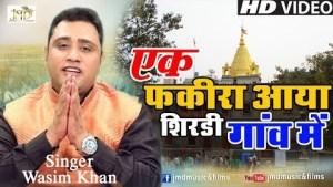 Ek Fakira Aaya Shirdi Gaon Mein    Most Popular Shirdi Sai Bhajan    Full Hd Video    Wasim Khan#Jmd