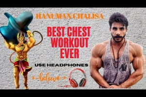 Hanuman chalisa   Use headphones   Bharat singh walia chest workout motivation   Tulsi das