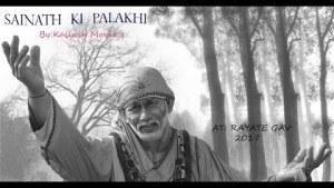 Sainath Ki Palkhi(sai baba) BY KAILASH MOVIE,S at RAYATE GAV 2017