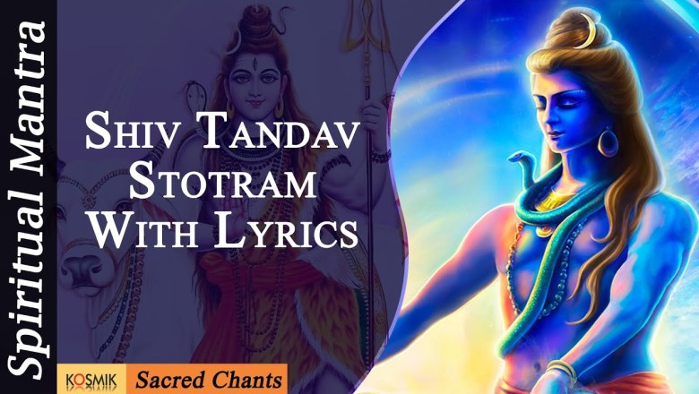 """Shiva Tandava Stotram"" – Shiv Tandav Stotram 