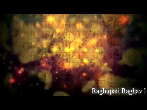 Raghupati Raghava Raja Ram lyrics  video रघुपति राघव राजाराम shree ram bhajan
