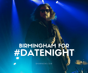birmingham-for-date-night