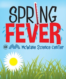 Top ten Things to do in Bham Spring Fever McWane Center