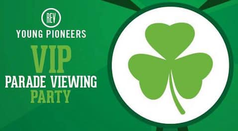 A review: Young Pioneers VIP Viewing Party of the Five Points St. Patrick's Day Parade
