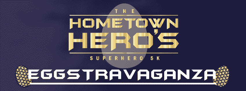 Start your Easter weekend with the Hometown Hero Superhero 5K Race