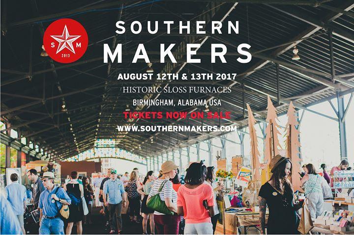 southern makers 2017 birmingham alabama
