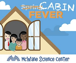 Mcwane Science Center - Cabin Fever