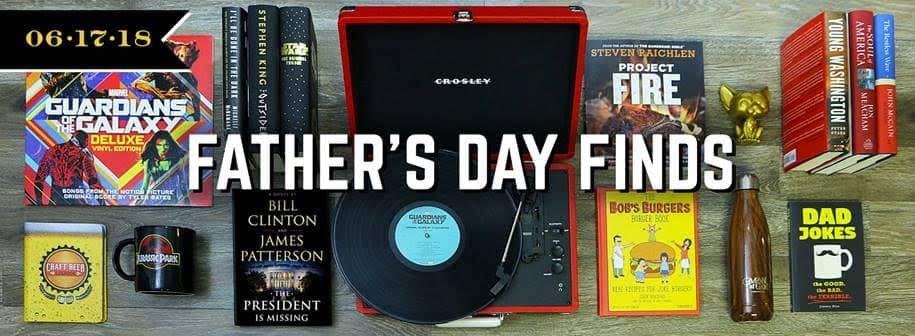 Shop Books-A-Million's Father's Day Finds for great gifts for every kind of dad