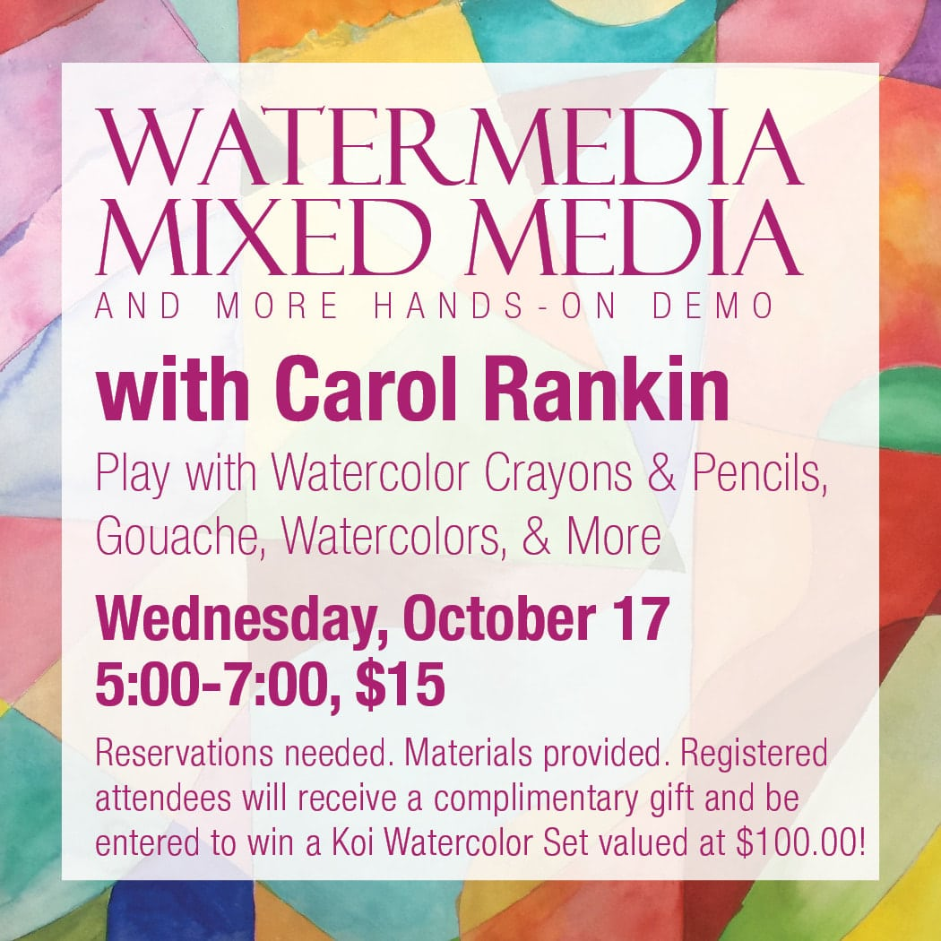 Watermedia, Mixed Media and More With Carol Rankin