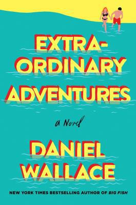 Birmingham, Alabama, Daniel Wallace, 2019 Harper Lee Award, Extraordinary Adventures