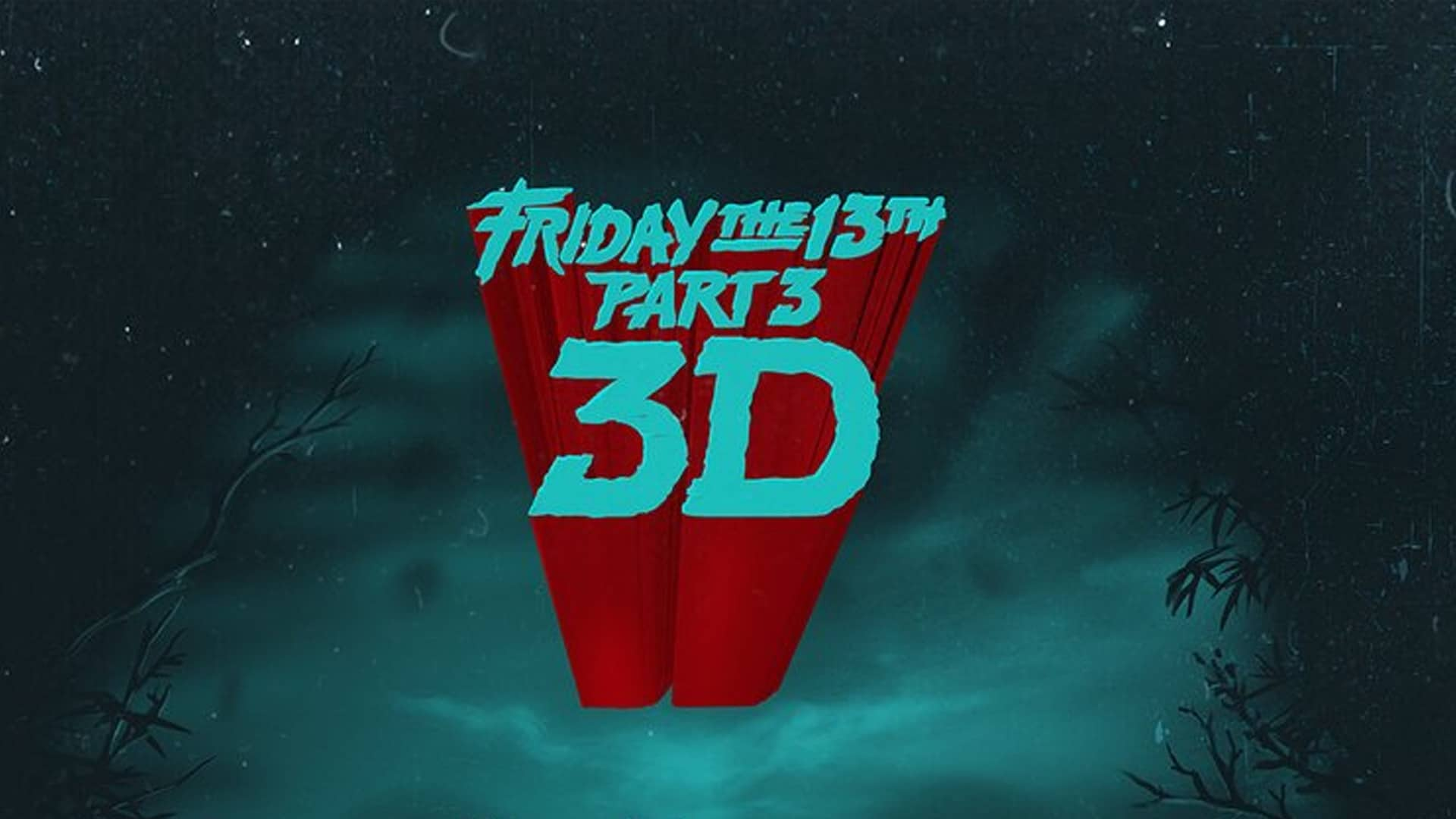 Friday The 13th Part Iii In Traditional 3d Bham Now
