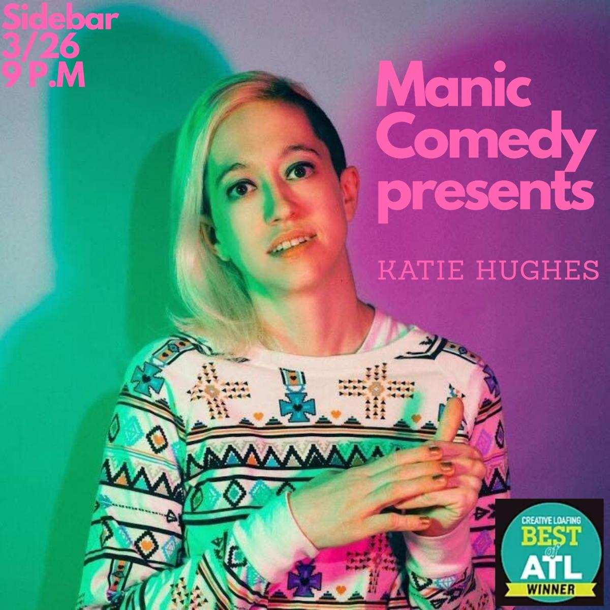 Manic Comedy presents Katie Hughes and Katherine Blanford