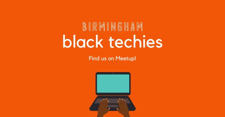 Birmingham Black Techies is a supportive community for Black technologists & aspiring techies