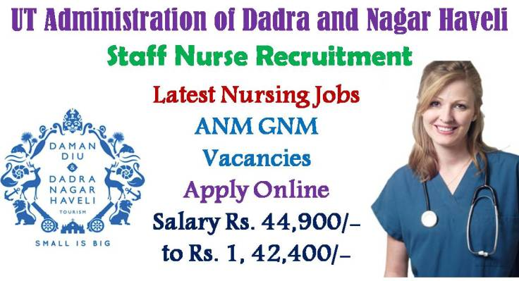 Dadra and Nagar Haveli Staff Nurse Recruitment 2017 Notification