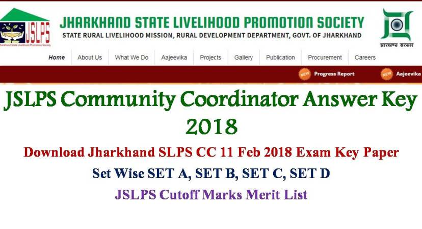 JSLPS Community Coordinator Answer Key, Jharkhand SLPS CC Solved Key for 11 feb 2018 exam