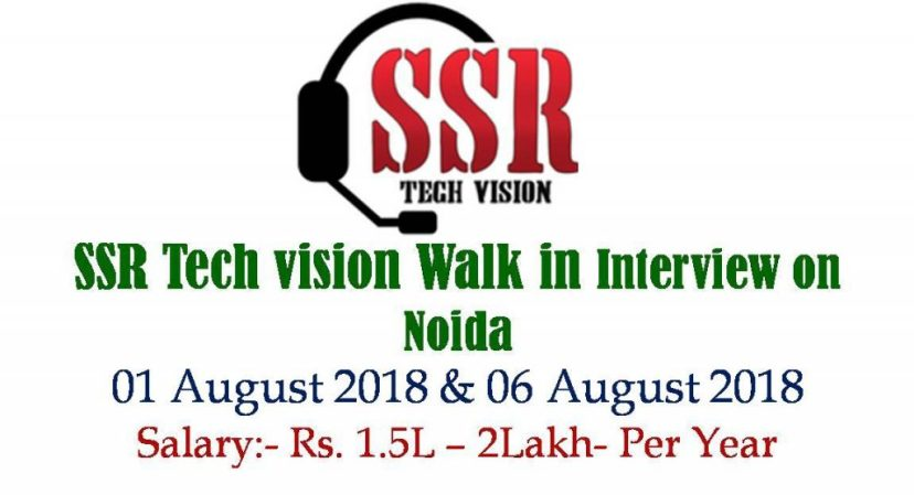 SSR Tech vision Walk in from 01 August 2018 to 06 August 2018