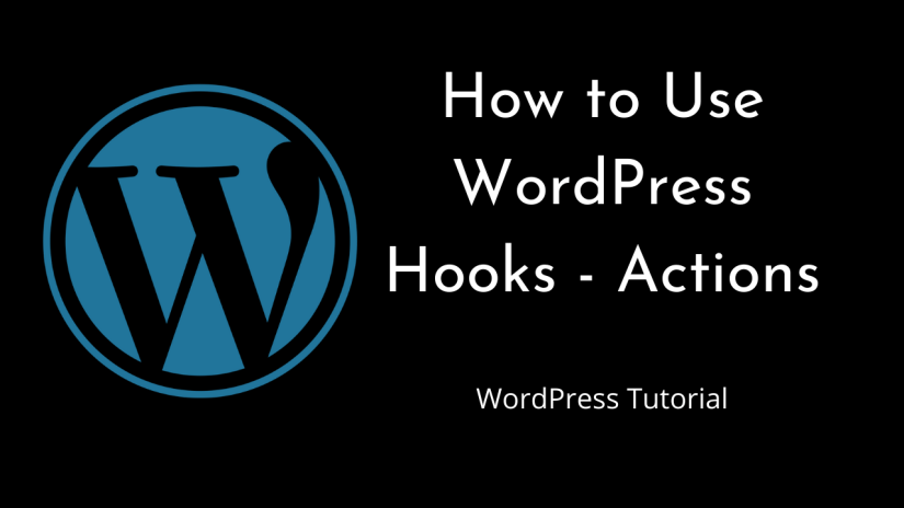 How to use WordPress Hooks – Actions – Part 1 | WordPress | Tutorial for Beginners