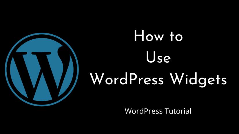How to Use Widgets in WordPress | WordPress | Tutorial for Beginners