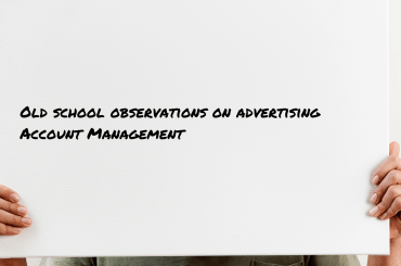 Account Management in advertising