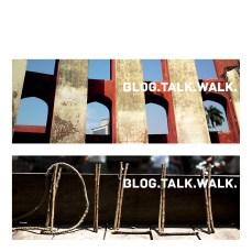 blog / talk / walk
