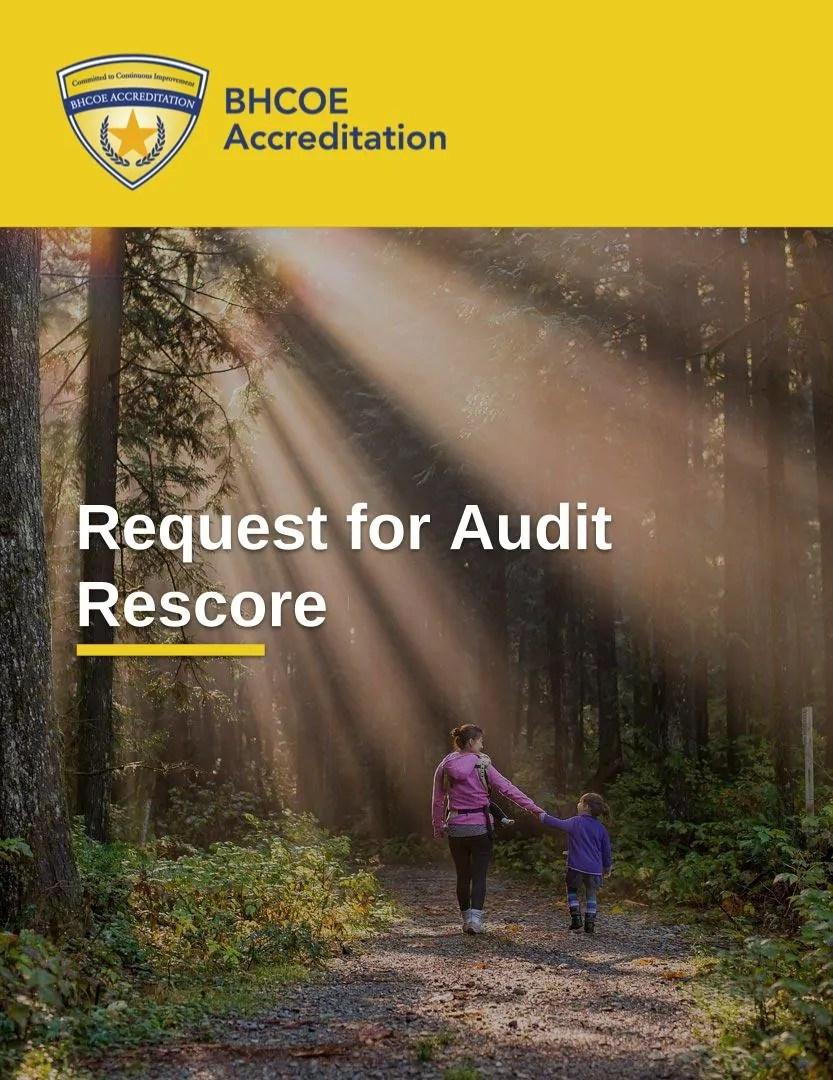 BHCOE Request for Audit Rescore