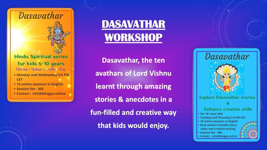 Dasavathar Workshop Details