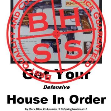 "E-Book ""Get Your Defensive-Firearms House In Order"" - By Mark Allen"