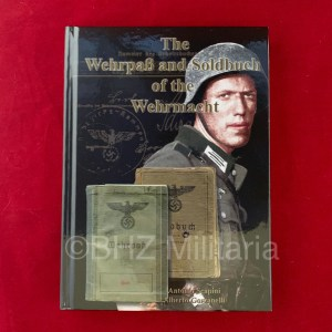 The Wehrpass and Soldbuch of the Wehrmacht - Antonio Scapini / Alberto Gorzanelli