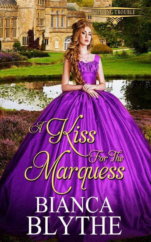 A Kiss for the Marquess