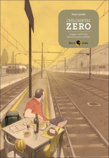 Chilometri zero (BeccoGiallo editore, 2014)