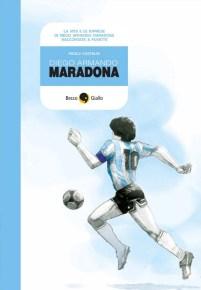 Diego Armando Maradona (BeccoGiallo editore, 2012)
