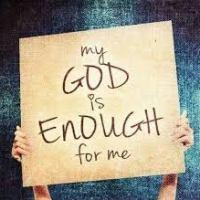 God Is Enough!