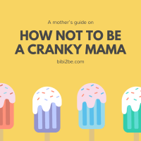 How Not To Be A Cranky Mama