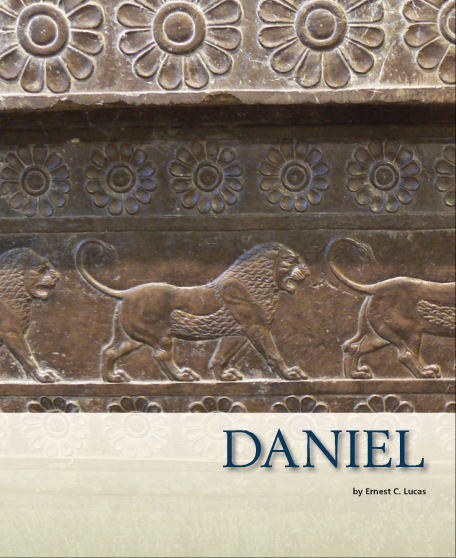 Ernest Lucas ZIBBCOT commentary on Daniel
